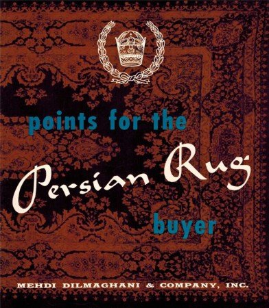 Booklet Points for the Persian Rugs Buyer